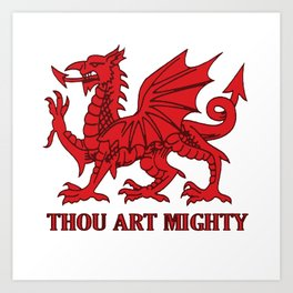 Thou Art Mighty Red Dragon Welsh Rugby Art Print