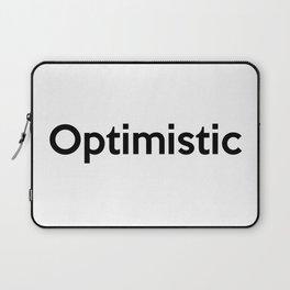 Optimistic Laptop Sleeve