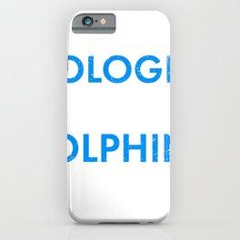 Marine Biologist Kiss Dolphins on Porpoise Marine Biology Gift Idea iPhone Case