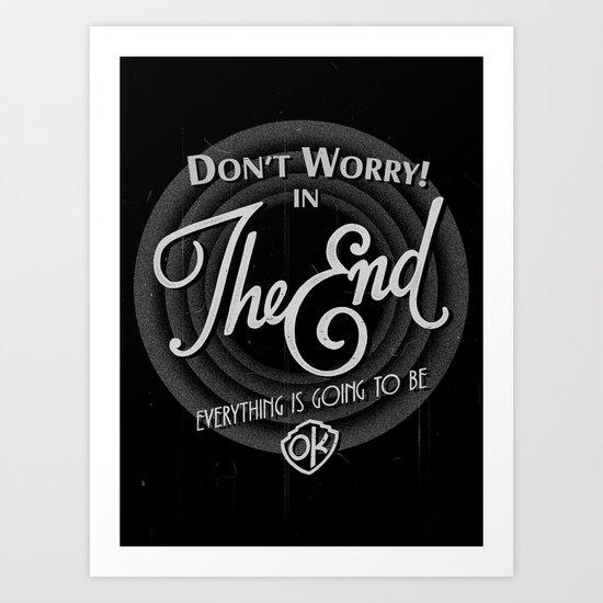 dont worry Art Print