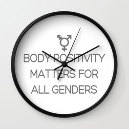Body Positivity Matters For All Genders Wall Clock