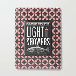 Weather Forecast: Light Showers Metal Print