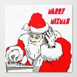 Merry Mixmas Christmas Party Santa DJ Canvas Print