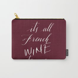 It's All French (Wine) to Me - Script Carry-All Pouch