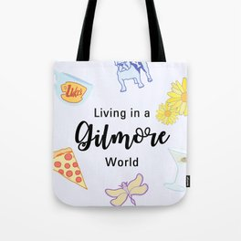 Living in a Gilmore world Tote Bag