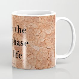 R&D phase of my life Coffee Mug