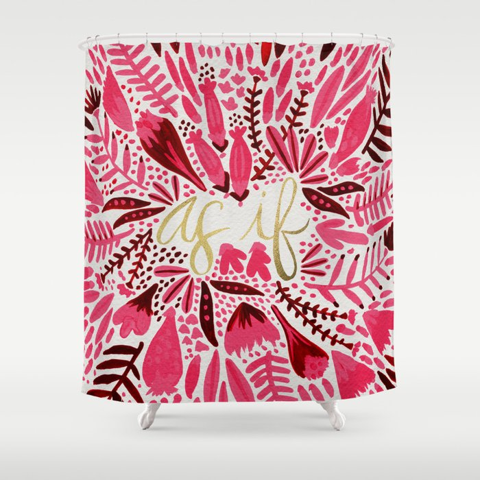 As If Pink Gold Shower Curtain