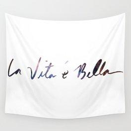 La vita è bella - Life Is Beautiful Wall Tapestry