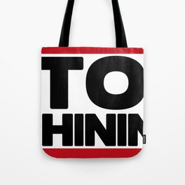 Stop Whining Fitness & Bodybuilding Motivation Quote Tote Bag