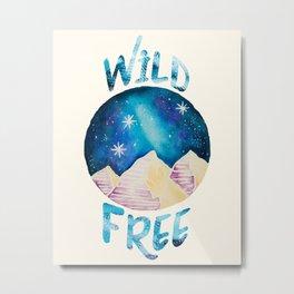 Wild & Free - Gypsy Galaxy Starscape Mountains Metal Print