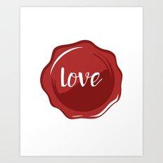 LOVE WAX SEAL - Valentines Day Art Print