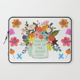 Always Look On The Bright Side Laptop Sleeve