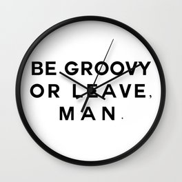 Be Groovy Wall Clock