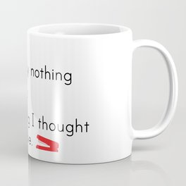 Office Space Quote Coffee Mug