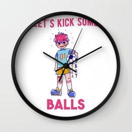 Let's Kick Some Balls funny Soccerboy Wall Clock