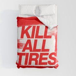 Kill All Tires v1 HQvector Comforters