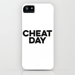 Cheat Day iPhone Case