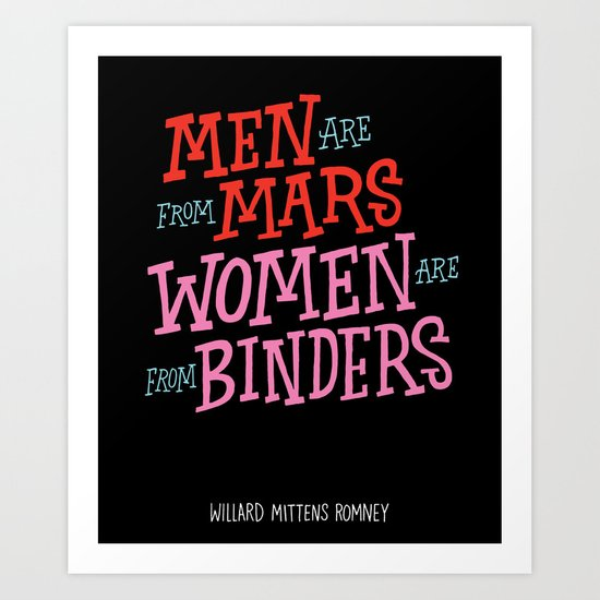 Men Are From Mars, Women Are From Binders Art Print