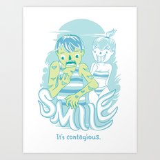 Smile It's contagious :D Art Print