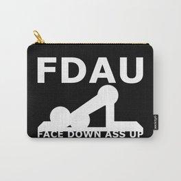 FDAU - Face Down Ass Up Carry-All Pouch