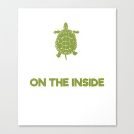 Human On The Outside Turtle On The Inside Canvas Print