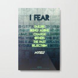 leveL - I Fear Metal Print