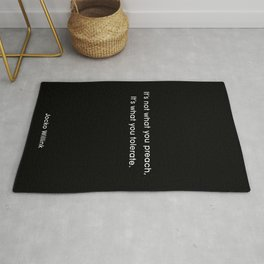It's not what you preach, it's what you tolerate. Jocko Willink Quote.  Rug
