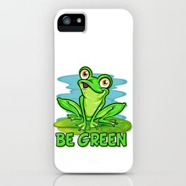 Frog Lover | Be Green iPhone Case