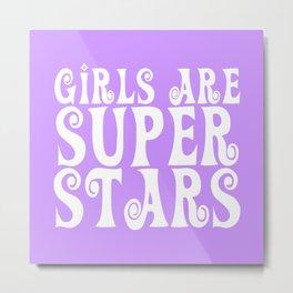 Girls are Super Stars - Purple Metal Print