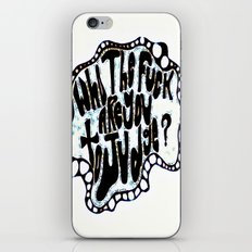Who The fuck Are You To Judge? iPhone Skin