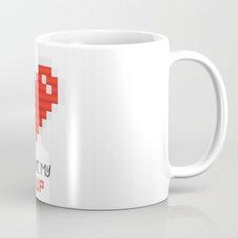 You Are My 1 Up Coffee Mug