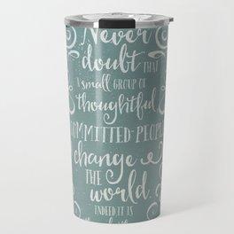 CHANGE THE WORLD - BLUE Travel Mug