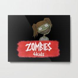 Zombies4Kids 001 Metal Print