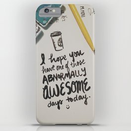 Awesome Day iPhone Case