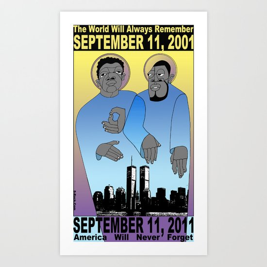 9/11/2001: Always Remember Art Print