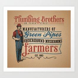 Plumbing Brothers Art Print