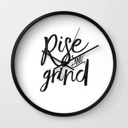 RISE AND GRIND, Bedroom Decor,Bedroom Wall Art,Home Decor,Motivational Quote,Rise And Shine Sign,Quo Wall Clock