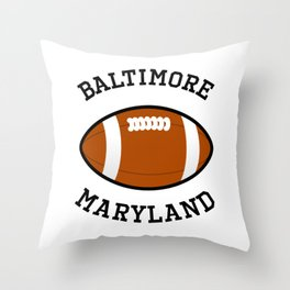 Baltimore Maryland American Football Design black lettering Throw Pillow