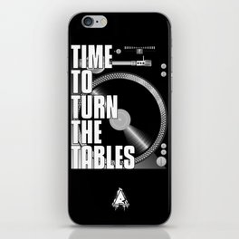 Time To Turn The Tables iPhone Skin