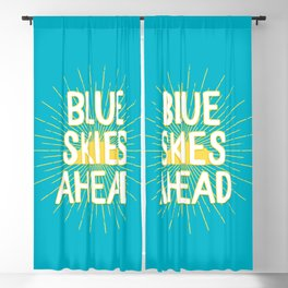 Blue Skies Ahead - Aqua Happiness Quote Blackout Curtain