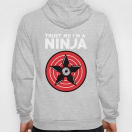 Trust me, I'm a Ninja Hoody