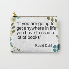 a book quote Carry-All Pouch