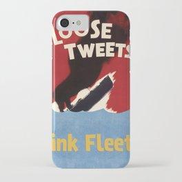 Loose Tweets Sink Fleets iPhone Case