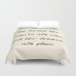 Message to strong women, inspiration, motivation, for dreams, strenght, hard times, plans Duvet Cover