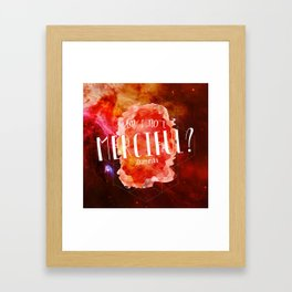 Am I Not Merciful (Illuminae) Framed Art Print