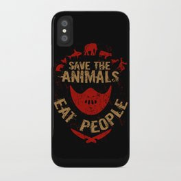 save the animals,eat people iPhone Case