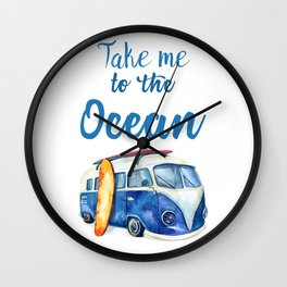 Take me to the Ocean // Summer quote with van and surfboard Wall Clock