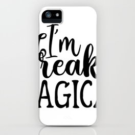 Water Bottle Designs I'm Freaking Magical iPhone Case