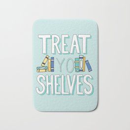 Treat Yo Shelves - Book Nerd Quote Bath Mat