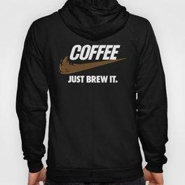 Just Brew It Hoody